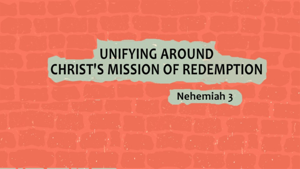 Unifying Around Christ's Mission