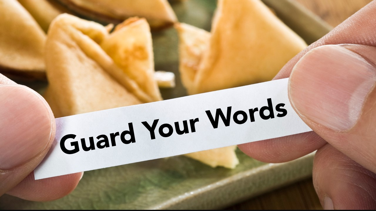 Guard Your Words