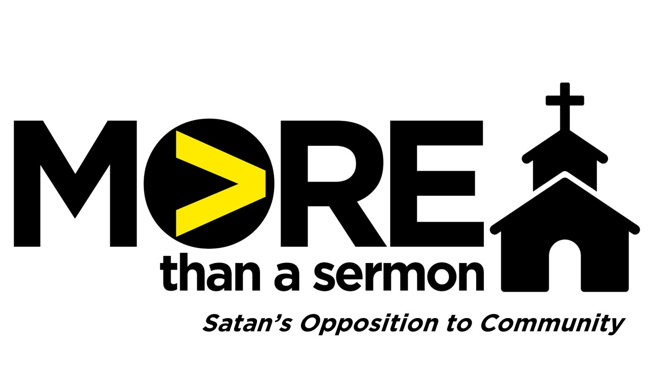 Satan's Opposition to Community