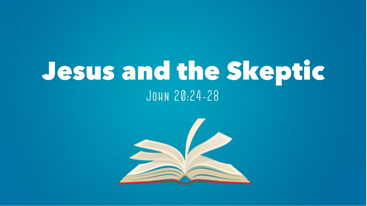 Jesus and the Skeptic
