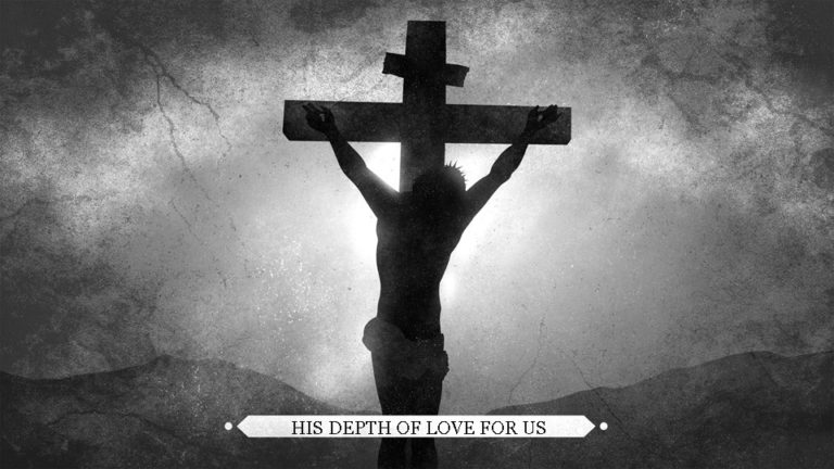His Depth Of Love For Us