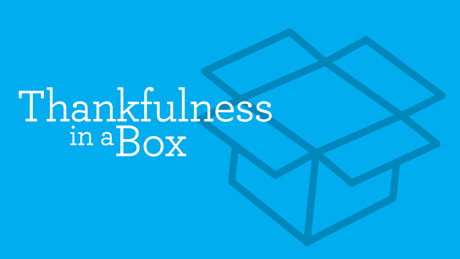 Thankfulness in a Box