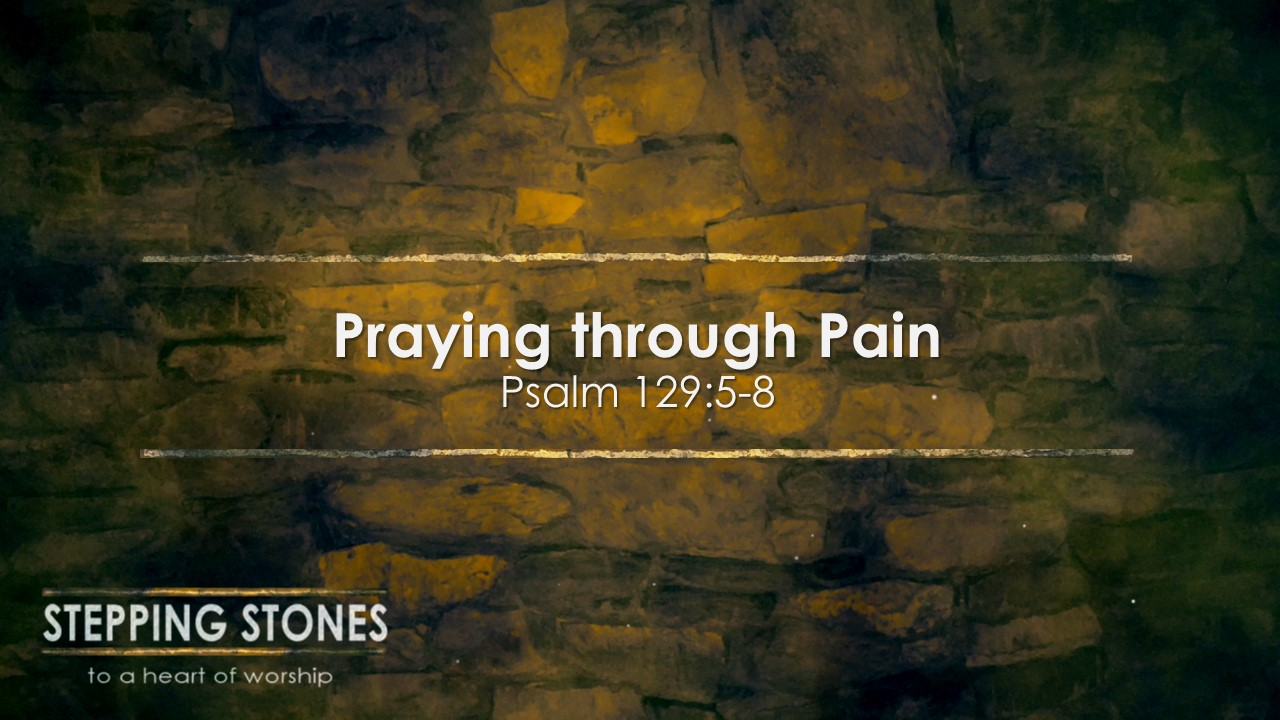 Praying Through Pain