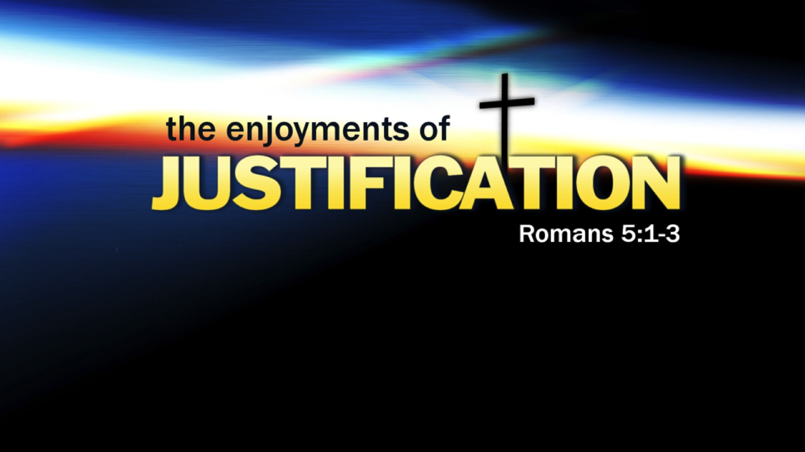 The Enjoyments of Justification